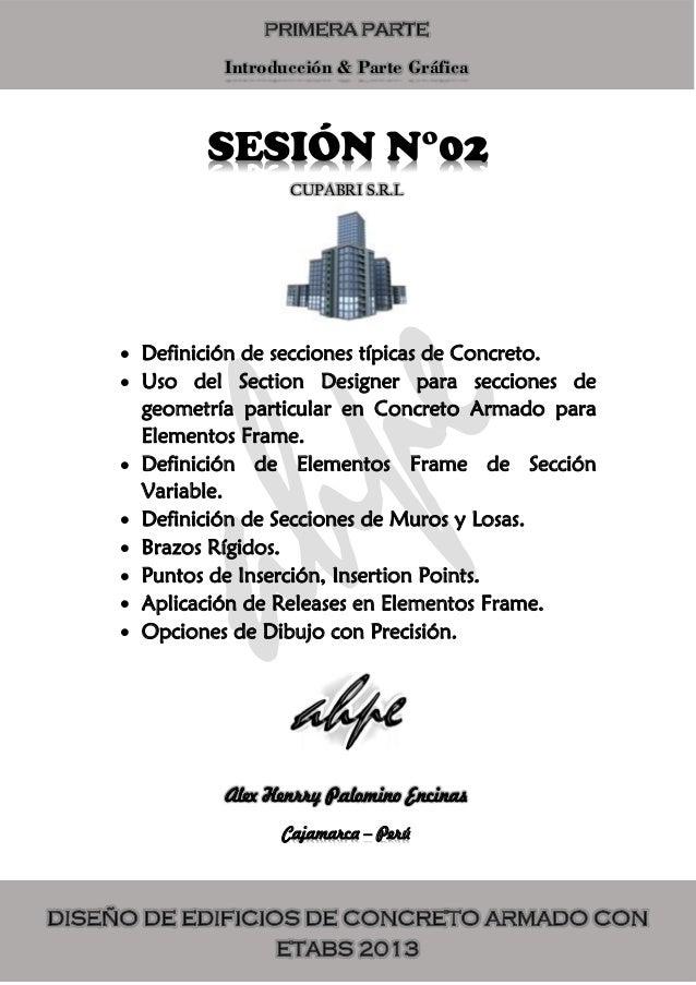 SESIÓN N°02  Definición de secciones típicas de Concreto.  Uso del Section Designer para secciones de geometría particul...