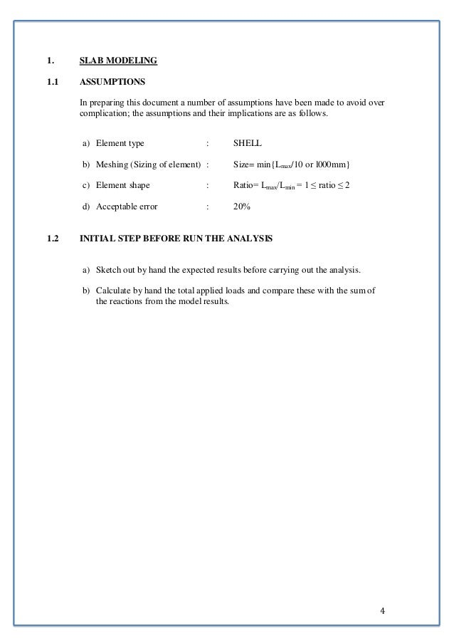 4  1. SLAB MODELING  1.1 ASSUMPTIONS  In preparing this document a number of assumptions have been made to avoid over  com...
