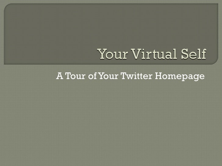 A Tour of Your Twitter Homepage