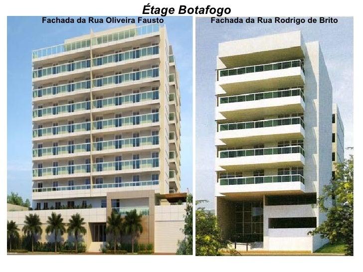 Étage Botafogo Fachada da Rua Rodrigo de Brito Fachada da Rua Oliveira Fausto