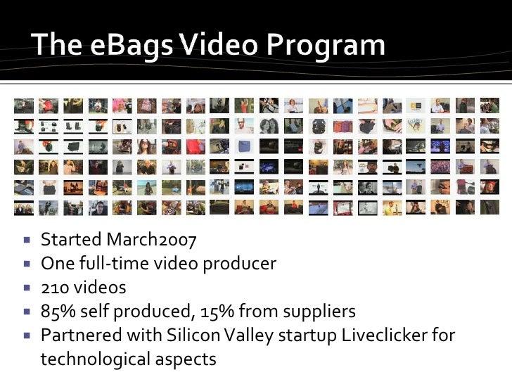 eBags Video Commerce by Peter Cobb Slide 2