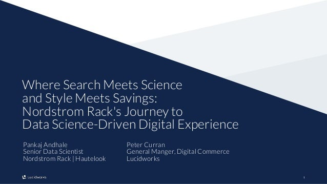 11 Where Search Meets Science and Style Meets Savings: Nordstrom Rack's Journey to Data Science-Driven Digital Experience ...