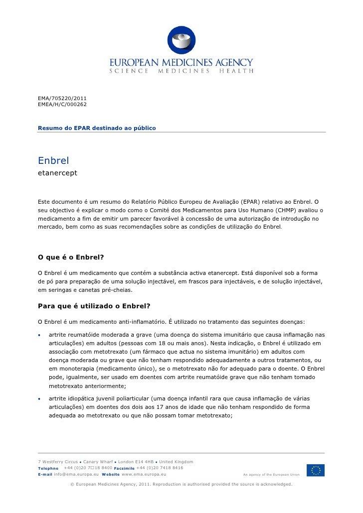 EMA/705220/2011EMEA/H/C/000262Resumo do EPAR destinado ao públicoEnbreletanerceptEste documento é um resumo do Relatório P...