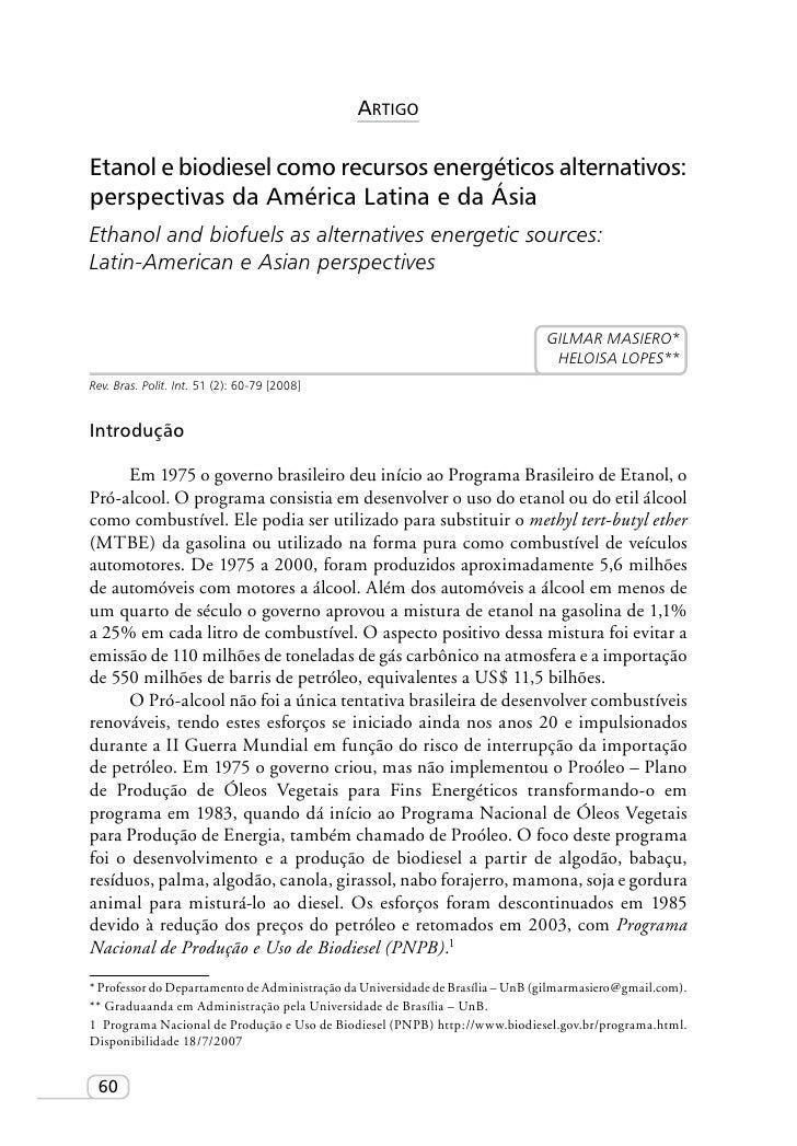 Artigo  Etanol e biodiesel como recursos energéticos alternativos: perspectivas da América Latina e da Ásia Ethanol and bi...