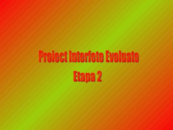 Proiect Interfete Evoluate Etapa 2