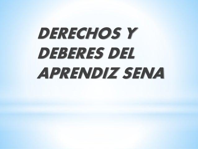 DERECHOS Y DEBERES DEL APRENDIZ SENA