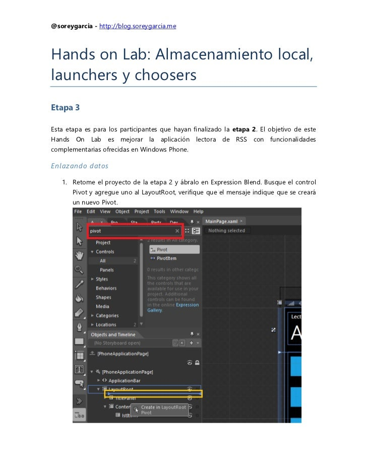 @soreygarcia - http://blog.soreygarcia.meHands on Lab: Almacenamiento local,launchers y choosersEtapa 3Esta etapa es para ...