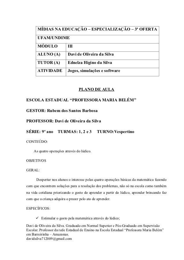 MÍDIAS NA EDUCAÇÃO – ESPECIALIZAÇÃO – 3ª OFERTA       UFAM/UNDIME       MÓDULO              III       ALUNO (A)           ...