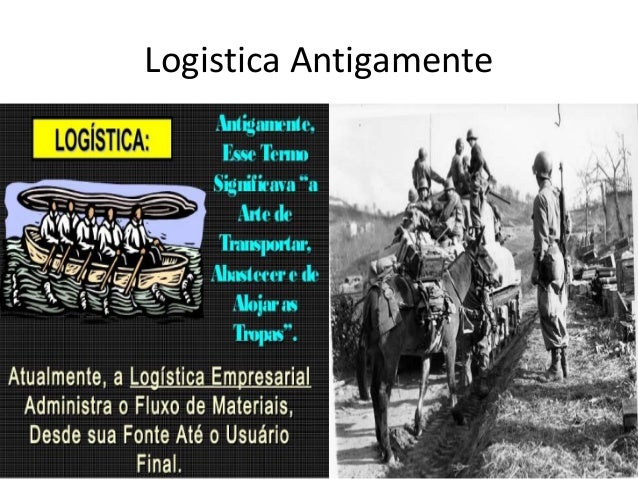 Logistica Antigamente
