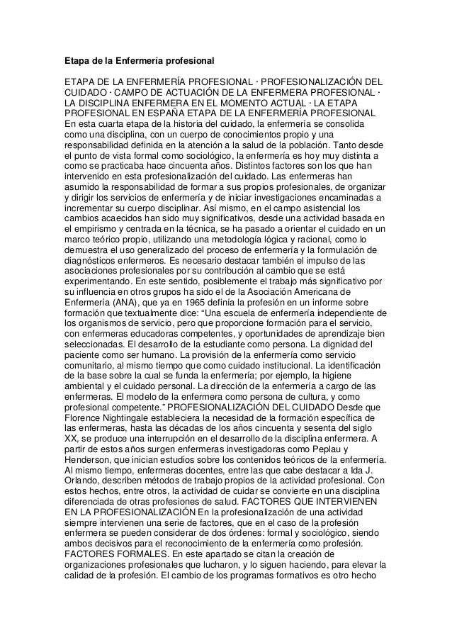 Etapa de la Enfermería profesional  ETAPA DE LA ENFERMERÍA PROFESIONAL · PROFESIONALIZACIÓN DEL  CUIDADO · CAMPO DE ACTUAC...