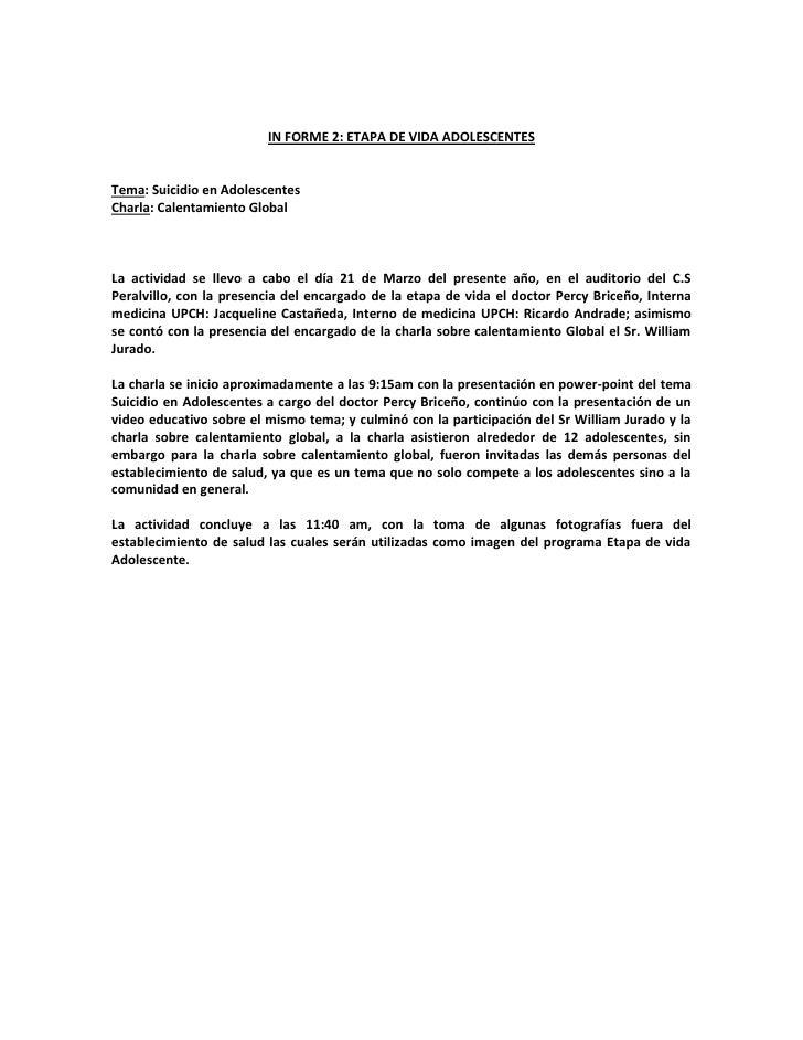 IN FORME 2: ETAPA DE VIDA ADOLESCENTES   Tema: Suicidio en Adolescentes Charla: Calentamiento Global    La actividad se ll...