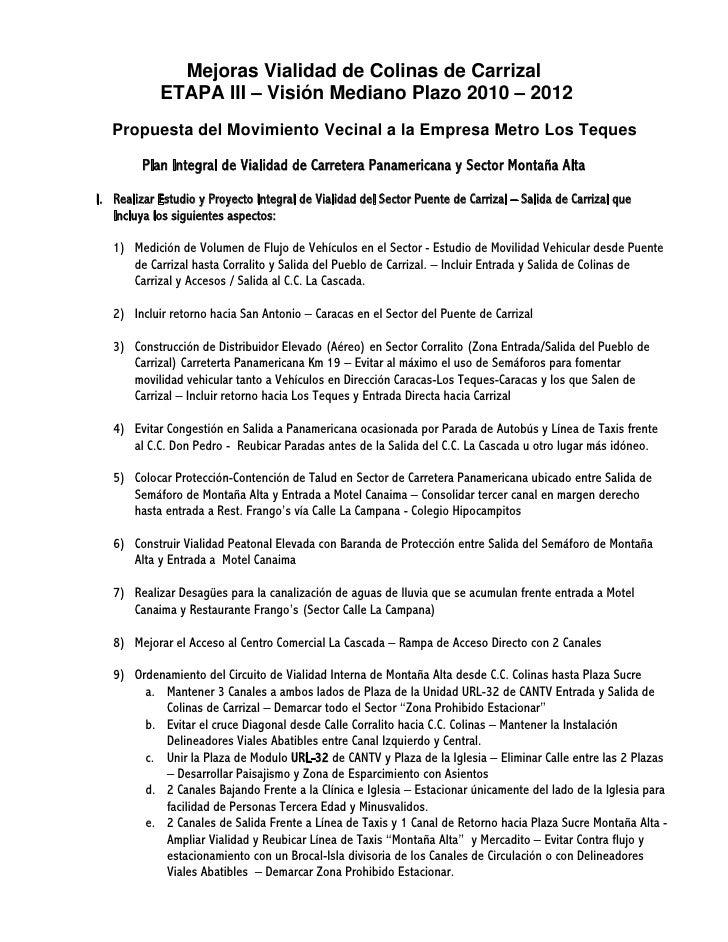 Mejoras Vialidad de Colinas de Carrizal             ETAPA III – Visión Mediano Plazo 2010 – 2012    Propuesta del Movimien...