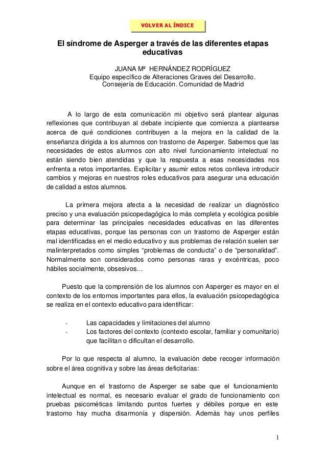 1 El síndrome de Asperger a través de las diferentes etapas educativas JUANA Mª HERNÁNDEZ RODRÍGUEZ Equipo específico de A...