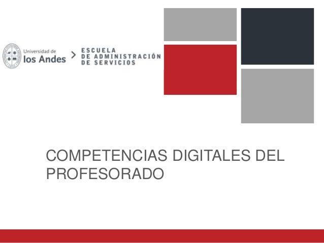 COMPETENCIAS DIGITALES DEL PROFESORADO