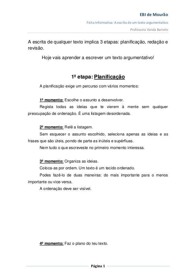 EBI de Mourão                                 Ficha Informativa: A escrita de um texto argumentativo                      ...
