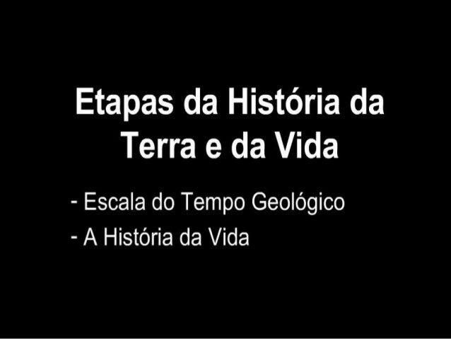 Etapas da história da terra e da vida