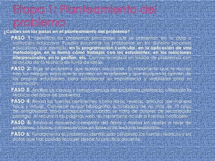 Etapa 1: Planteamiento del problema<br />¿Cuáles son los pasos en el planteamiento del problema?<br />PASO 1: Identifica l...