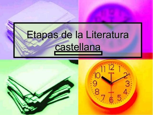 Etapas de la Literatura castellana