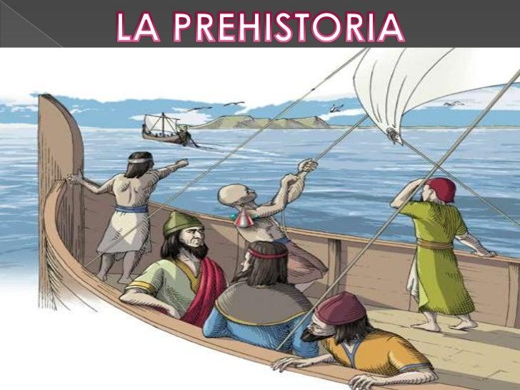 LA PREHISTORIA<br />