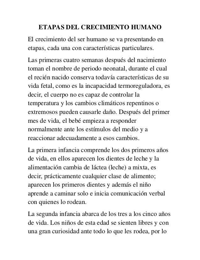 ETAPAS DEL CRECIMIENTO HUMANOEl crecimiento del ser humano se va presentando enetapas, cada una con características partic...