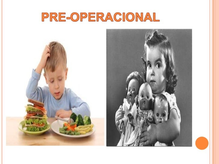 PRE-OPERACIONAL<br />