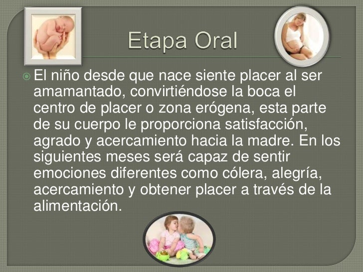 Evolucion psicosexual etapa oral