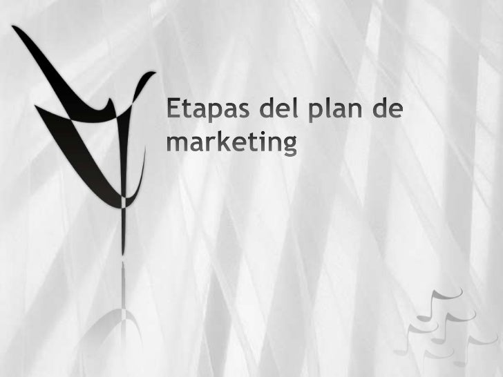 Etapas del plan de marketing<br />