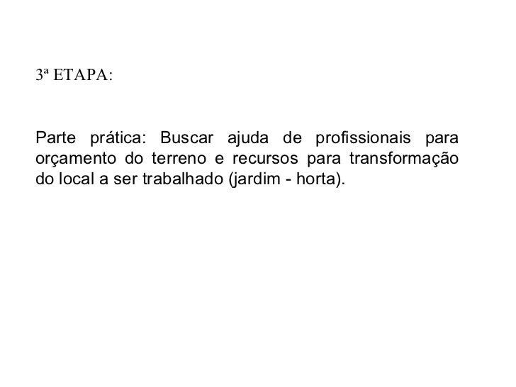4ª ETAPA:Finalização.