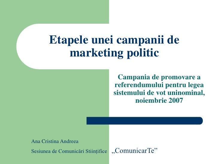 Etapele unei campanii de            marketing politic                                        Campania de promovare a      ...