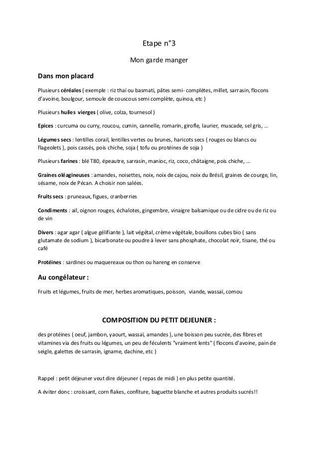 Etape n°3 Mon garde manger Dans mon placard Plusieurs céréales ( exemple : riz thaï ou basmati, pâtes semi- complètes, mil...