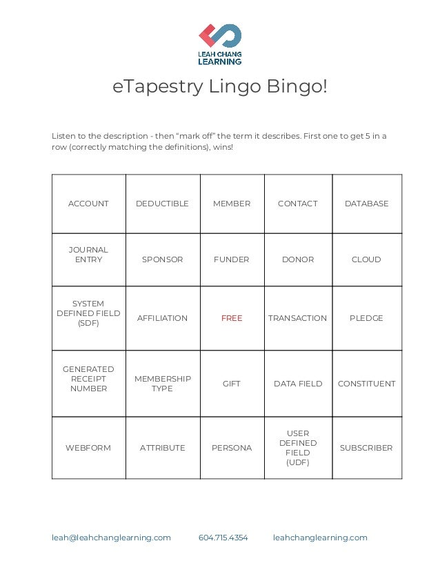 "eTapestry Lingo Bingo!    Listen to the description - then ""mark off"" the term it describes. First one to get 5 in a  ro..."
