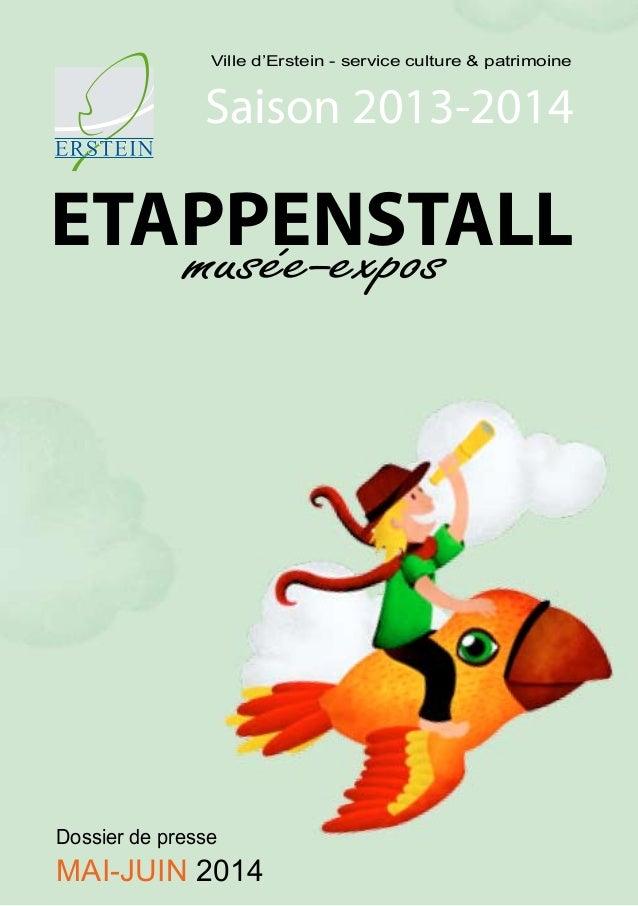 Ville d'Erstein - service culture & préservation du patrimoine Ville d'Erstein - service culture & patrimoine ETAPPENSTALL...