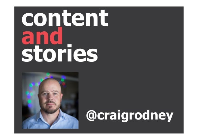 and content stories @craigrodney