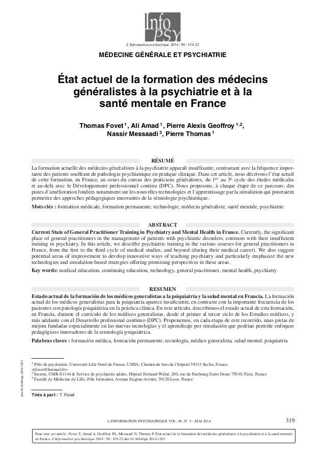 L'Information psychiatrique 2014 ; 90 : 319–22 MÉDECINE GÉNÉRALE ET PSYCHIATRIE État actuel de la formation des médecins g...