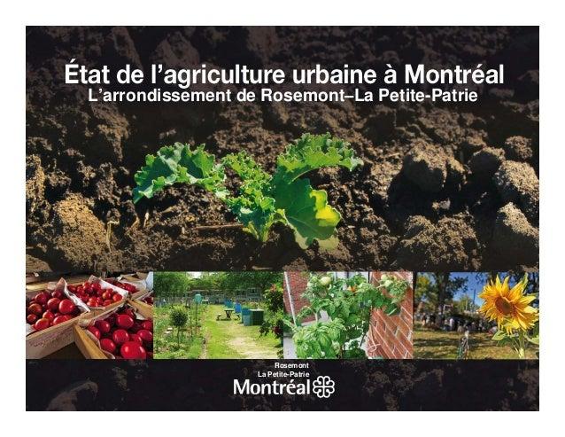 L'arrondissement de Rosemont−La Petite-Patrie        1. L'agriculture à Montréal : d'hier à aujourd'hui                   ...