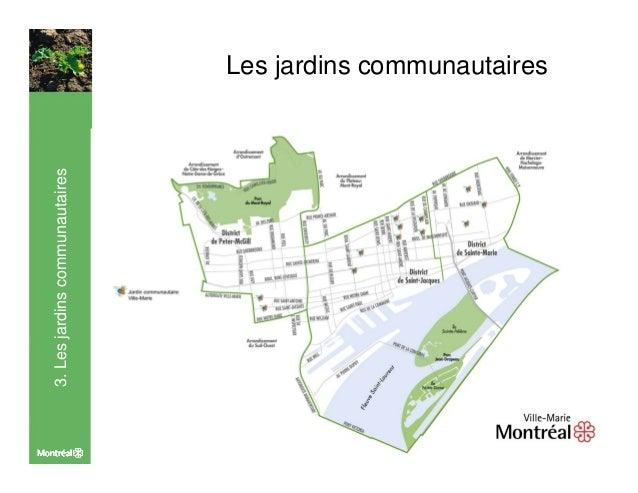 Etat agriculture urbaine arrondissement ville-marie Slide 3
