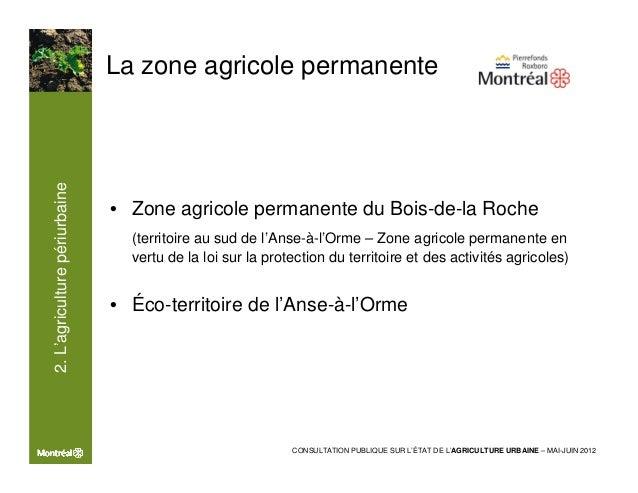 2. L'agriculture périurbaine                               La zone agricole permanente                               Sourc...
