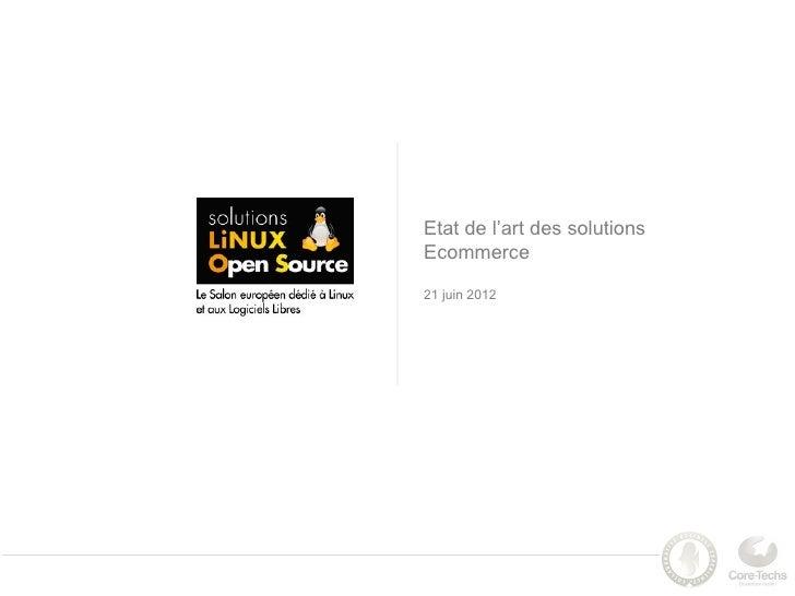 Etat de l'art des solutionsEcommerce21 juin 2012