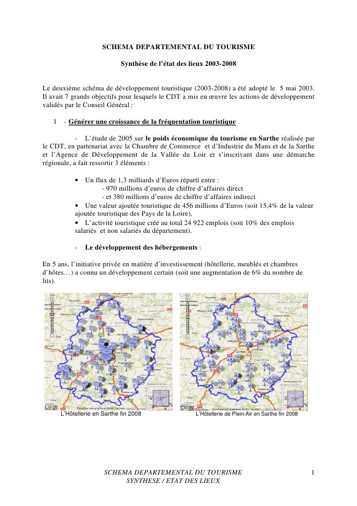 SCHEMA DEPARTEMENTAL DU TOURISME                                Synthèse de l'état des lieux 2003-2008   Le deuxième schém...