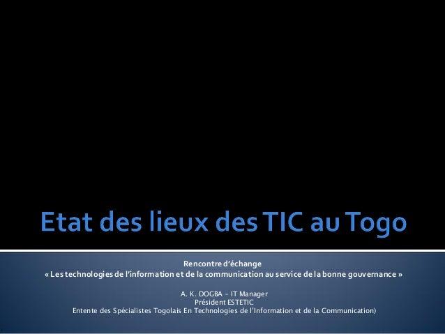 Rencontre d'échange« Les technologies de l'information et de la communication au service de la bonne gouvernance »        ...