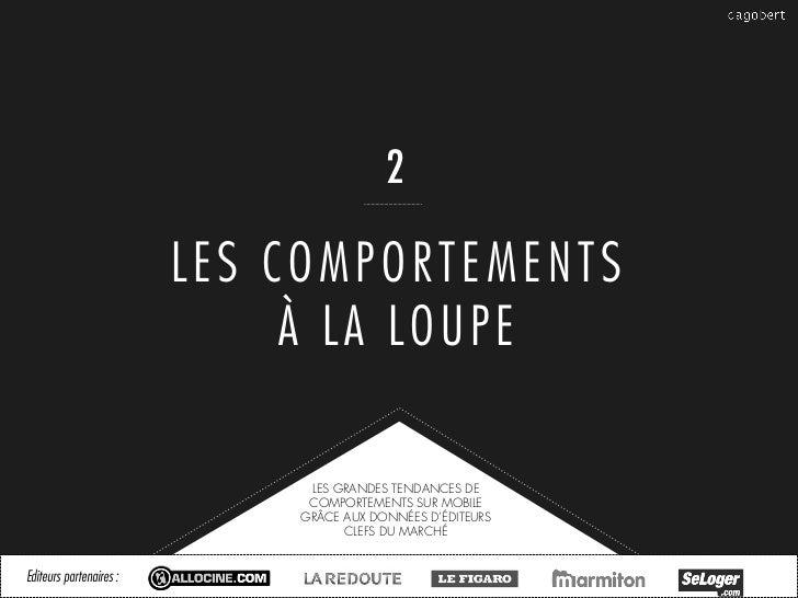 2                         LES COMPORTEMENTS                              À LA LOUPE                              LES GRAND...