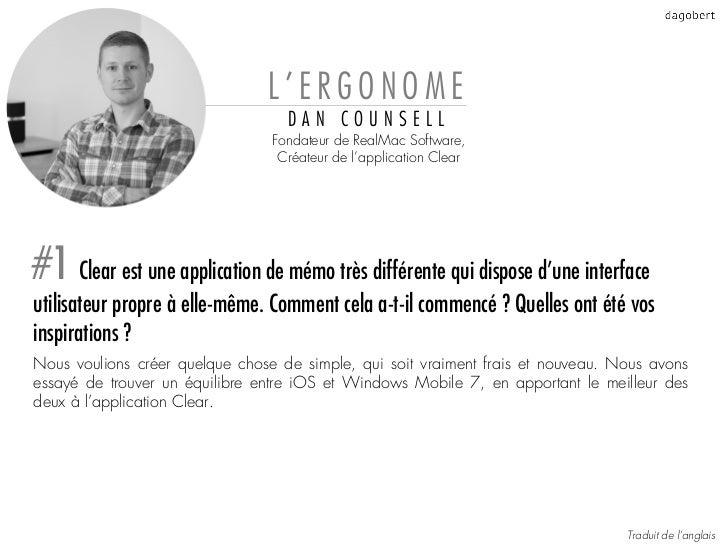 L'ERGONOME                                   DAN COUNSELL                                 Fondateur de RealMac Software,  ...