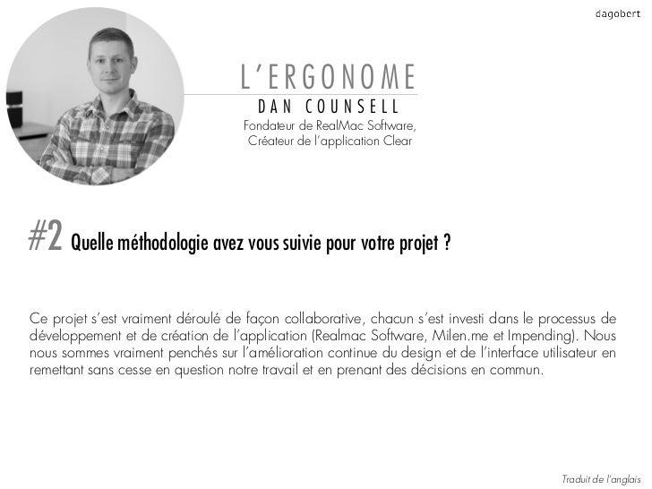 L'ERGONOME                                      DAN COUNSELL                                    Fondateur de RealMac Softw...