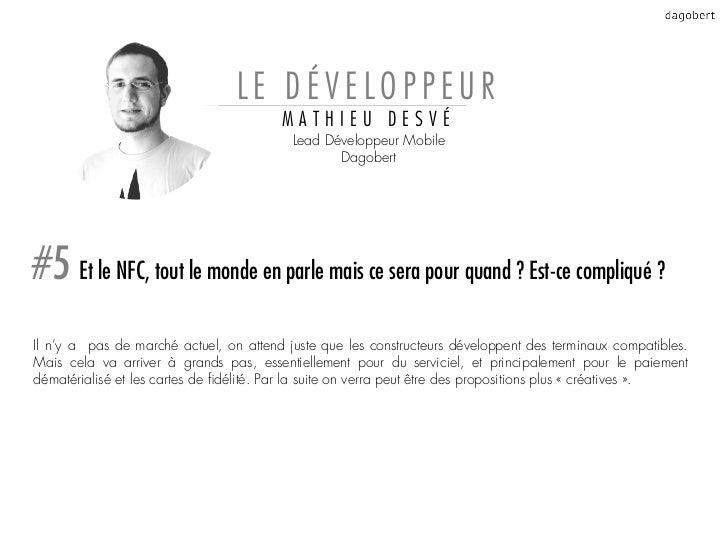 LE DÉVELOPPEUR                                        MATHIEU DESVÉ                                          Lead Développ...