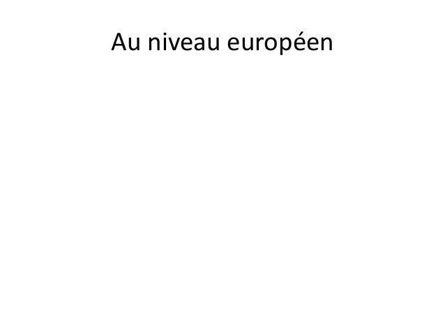 Au niveau européen