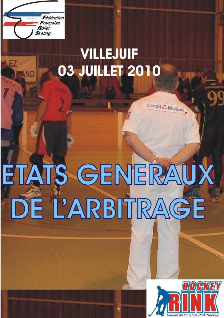 ETATS GENERAUX DE L'ARBITRAGE                                     1