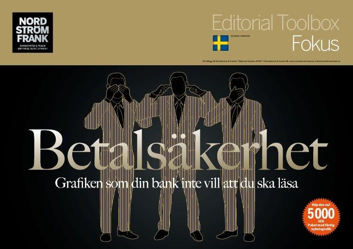 Editorial Toolbox                    Fokus                           SvENSk vErSioN     Ett tillägg till Nordström & Frank...