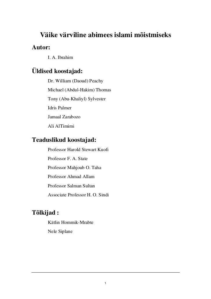 Väike värviline abimees islami mõistmiseksAutor:     I. A. IbrahimÜldised koostajad:     Dr. William (Daoud) Peachy     Mi...