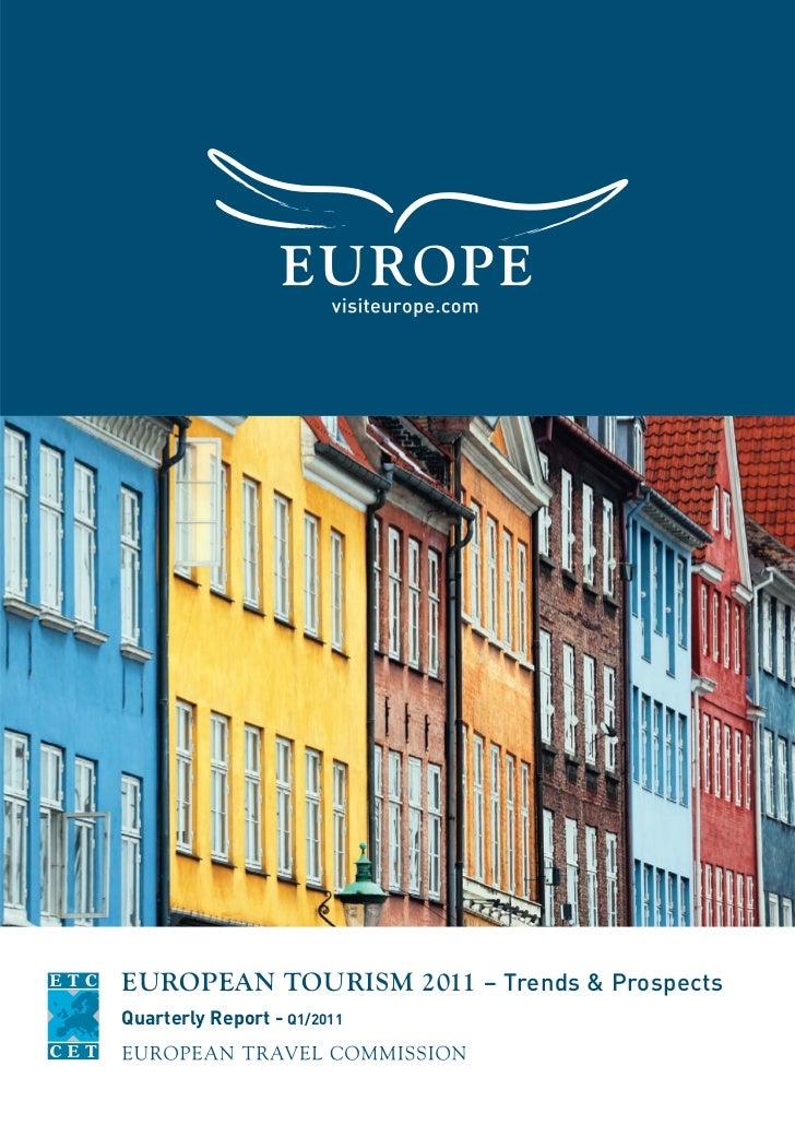 EUROPEAN TOURISM 2011 – Trends & ProspectsQuarterly Report - Q1/2011