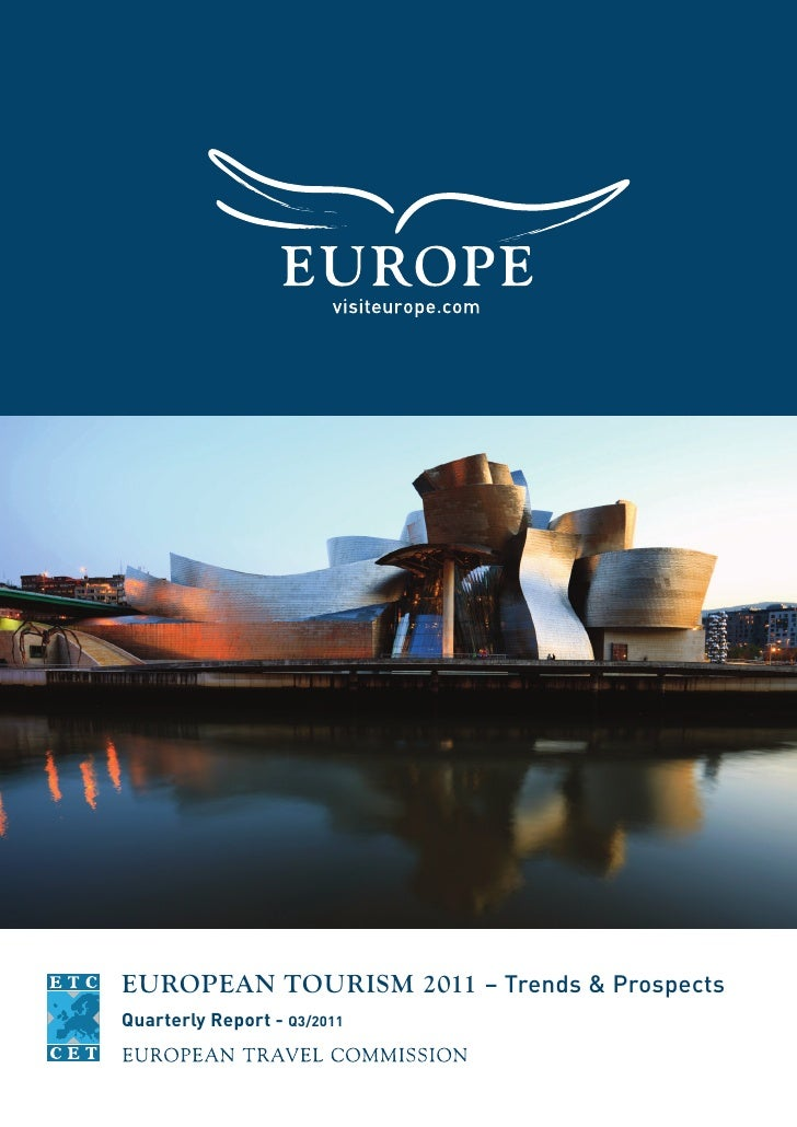 EUROPEAN TOURISM 2011 – Trends & ProspectsQuarterly Report - Q3/2011
